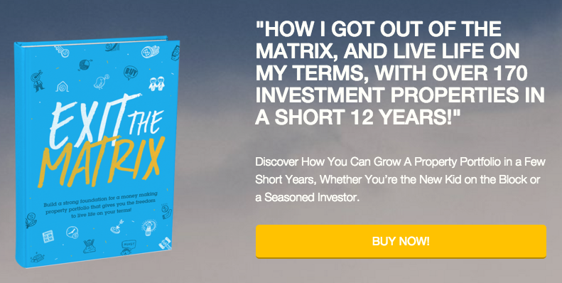 Exit The Matrix Australian domestic property investment positive real estate